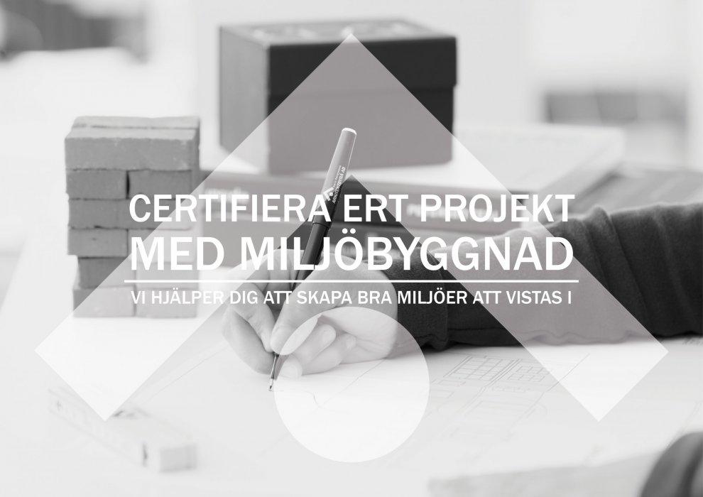 Vi på Karin Petterssons Arkitektbyrå hjälper er att certifiera ert projekt med miljöbyggnad.